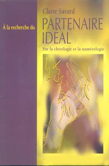 Claire Savard - palmist, author: � la recherche du Partenaire Ideal
